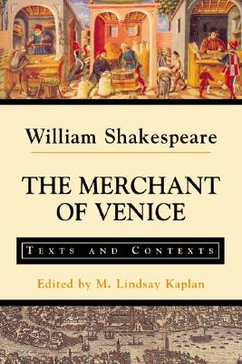 The Merchant of Venice By Shakespeare, William/ Kaplan, Lindsay M. (EDT)/ Kaplan, M. Lindsay