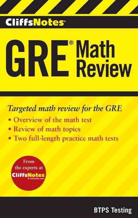 CliffsNotes GRE Math Review By Bobrow Test Preparation Services (COR)