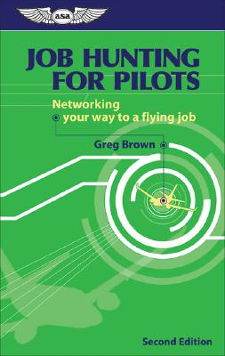 Job Hunting for Pilots By Brown, Gregory N.