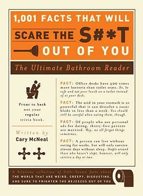 1,001 Facts That Will Scare the S#*t Out of You By Mcneal, Cary